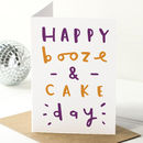 Booze And Cake Birthday Card