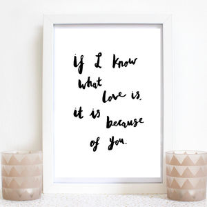 'If I Know What Love Is' Hand Lettered Print - gifts for her