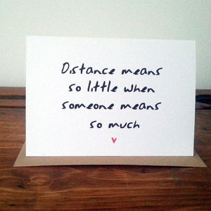 Distance Means So Little Card - valentine's cards