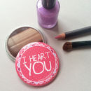 'I Heart You' Pocket Mirror