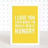 'Hungry' Valentines Day Card - cards
