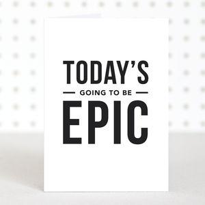 'Epic' Birthday Card