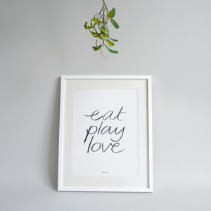 Eat Play Love Print Black Edition