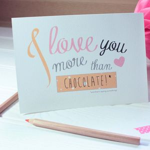 Personalised 'I Love You More Than…' Valentine's Card