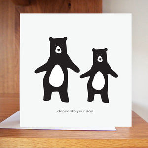Dance Like Your Dad Card - birthday cards