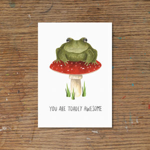 'You Are Toadly Awesome' Art Print - art & pictures