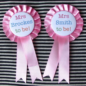 Bride To Be Hen Party Personalised Rosette Badge - hen party styling