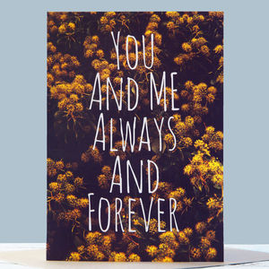 You And Me Always And Forever Card - valentine's cards