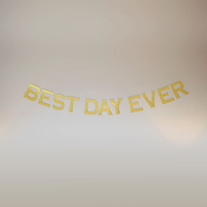 Gold Glitter 'Best Day Ever' Banner - room decorations