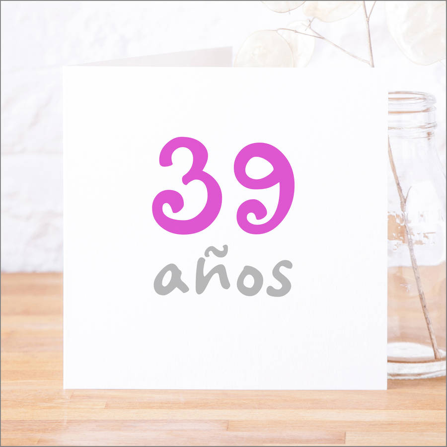 Personalised Spanish Anos Birthday Anniversary Card By Faith Hope
