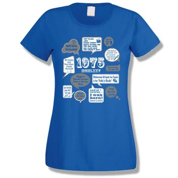 Events Of 1975 40th Birthday Ladies T Shirt