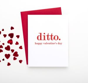 'Ditto' Valentine's Day Card