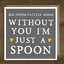 'Big Spoon Little Spoon' Anniversary Card