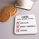 Personalised 'I Love You More Than' Coaster