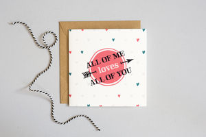 'All Of Me' Valentine's Day Card - valentine's cards