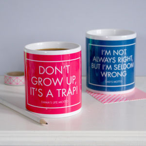 Personalised Motto Mug - birthday gifts