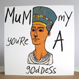 'Mummy You're A Goddess' Card - mother's day cards