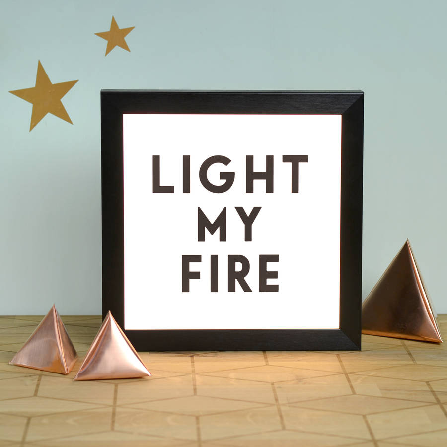 39 light my fire 39 illuminating light box by oakdene designs. Black Bedroom Furniture Sets. Home Design Ideas