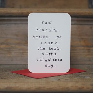 'Your Snoring' Anti Valentines Card - funny cards