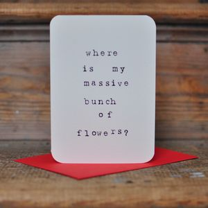 'Bunch Of Flowers' Anti Valentines Card