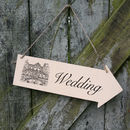 Wedding Venue Sign Pointing Direction for guests