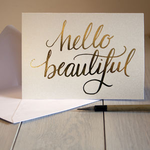 'Hello Beautiful' Gold Foiled Card - cards & invitations