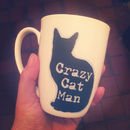 Crazy Cat Man Bone China Mug