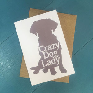 Crazy Dog Lady Greetings Card