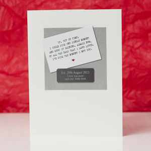 Personalised The Moment I Met You Card - anniversary cards