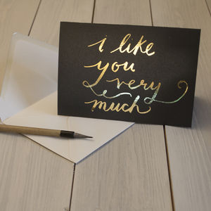 I Like You Very Much Gold Foiled Card