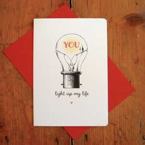 'You Light Up My Life' Valentine Love Card - anniversary cards
