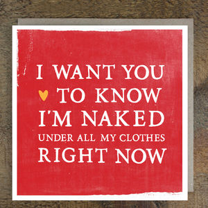 'Naked Under My Clothes' Card - humorous cards