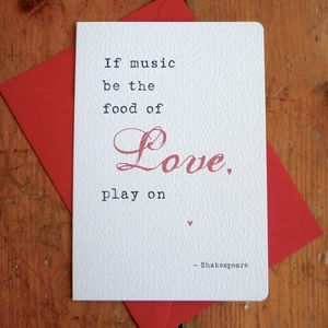 'Food Of Love' Literary Quote Card - anniversary cards