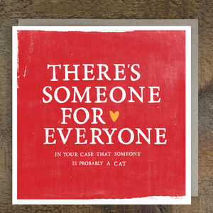 'Someone For Everyone' Cat Card - view all sale items