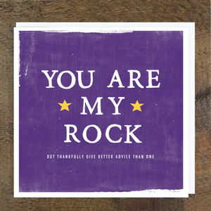 'You Are My Rock' Advice Card