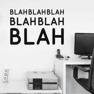 'Blah Blah Blah' Wall Sticker