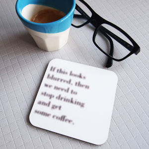 If This Looks Blurred Get Coffee Coaster - gifts for him
