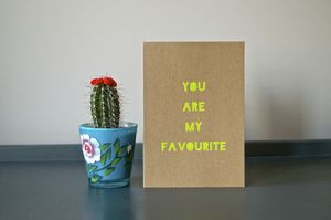 You Are My Favourite Neon Card - wedding, engagement & anniversary cards