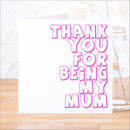 Thank_You_For_Being_My_Mum_Fuchsia