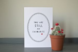 You Are Still My Favourite - wedding cards