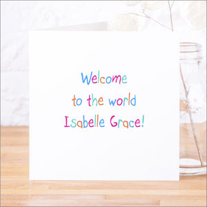 Personalised 'Welcome' New Baby Card