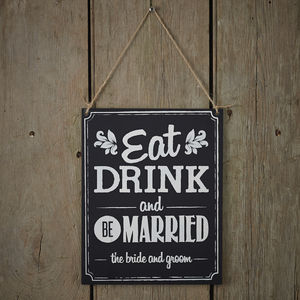 Vintage Style Chalkboard Eat Drink Be Married Sign