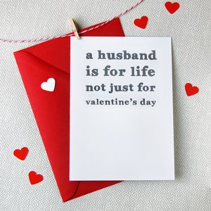 'A Husband Is For Life' Valentine's Day Card - valentine's cards