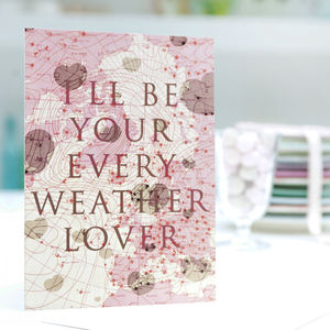 'I'll Be Your Every Weather Lover' Pink Valentine Card