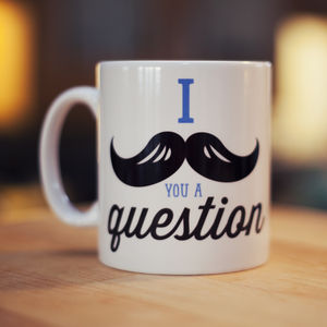 'I Moustache You A Question' Mug - mugs