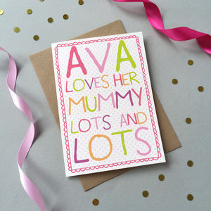 'Loves Mummy Lots And Lots' Birthday Card - birthday cards