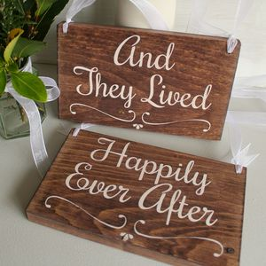 And They Lived Happily Ever After Handmade Signs - outdoor decorations