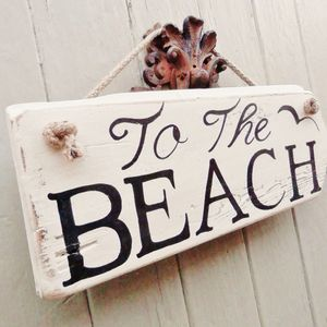 Reclaimed Wood 'To The Beach' Sign - decorative accessories