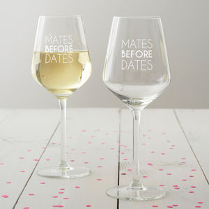 'Mates Before Dates' Wine Glass - tableware