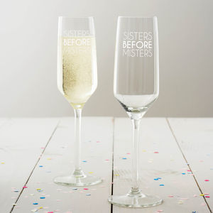 'Sisters Before Misters' Champagne Glass - shop by price